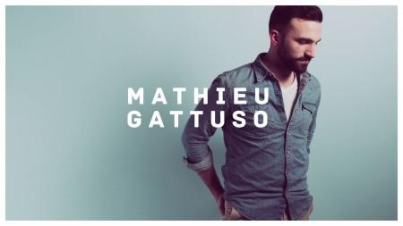 L'artiste de la semaine : Mathieu GATTUSO